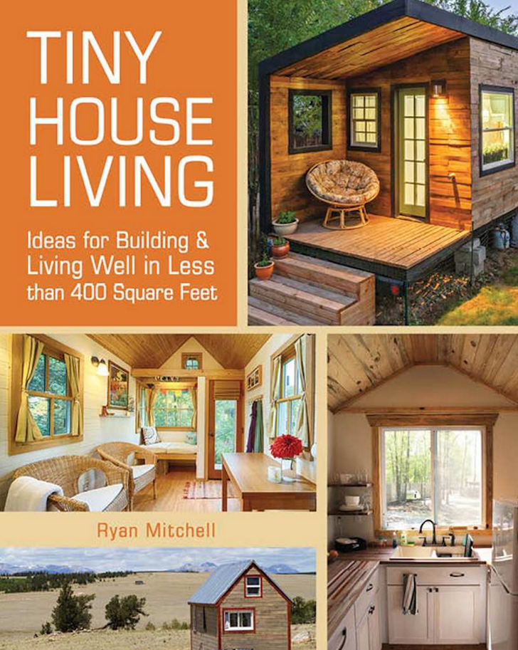 Tiny House Living Ryan Mitchell
